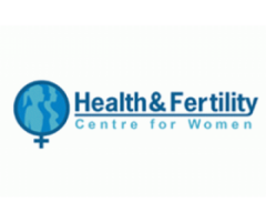 Infertility Clinic | IVF | Health & Fertility Centre for Women